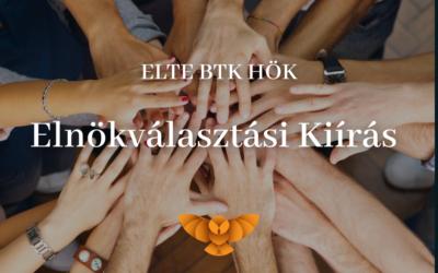 ELTE BTK HÖK Elnökválasztási Kiírás 2021.